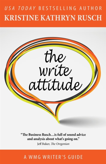 The Write Attitude ebook by Kristine Kathryn Rusch