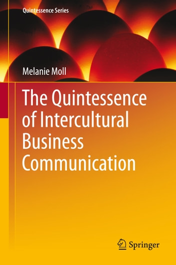 The Quintessence of Intercultural Business Communication
