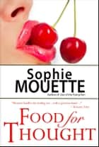 Food for Thought ebook by Sophie Mouette