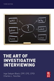 The Art of Investigative Interviewing ebook by Inge Sebyan Black