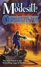 Ordermaster ebook by L. E. Modesitt Jr.