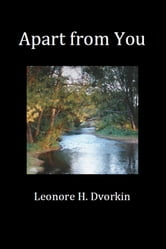 Apart from You ebook by Leonore H. Dvorkin