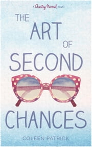 The Art of Second Chances ebook by Coleen Patrick