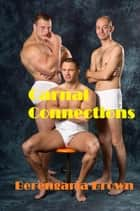 Carnal Connections ebook by