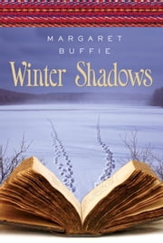 Winter Shadows ebook by Margaret Buffie