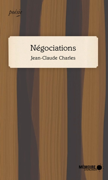 Négociations ebook by Jean-Claude Charles