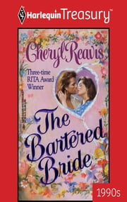 The Bartered Bride ebook by Cheryl Reavis