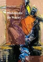 Mahmudo ile Hazel ebook by Ömer Polat