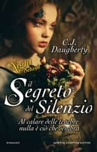 Il segreto del silenzio. Night School ebook by C.J. Daugherty