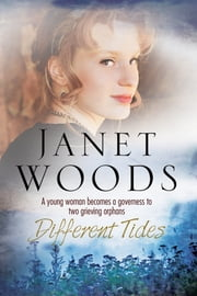 Different Tides - An 1800s historical romance set in Dorset, England ebook by Janet Woods