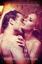 The Devlin Witch - The Devlin Legacy, #1 ebook by Bernadette Walsh