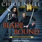 Blade Bound audiobook by Chloe Neill