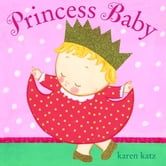 Princess Baby ebook by Karen Katz