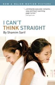 I Can't Think Straight ebook by Shamim Sarif