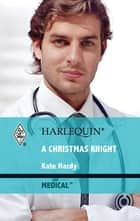 A Christmas Knight ebook by Kate Hardy