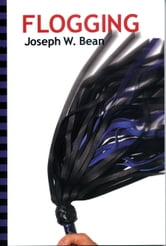 Flogging ebook by Joseph W. Bean