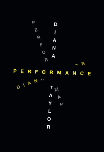 Performance ebook by Diana Taylor