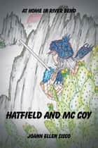Hatfield and Mccoy ebook by Joann Ellen Sisco