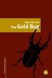 The gold bug ebook by Edgar Allan Poe