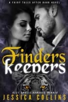 Finders Keepers ebook by Jessica Collins