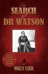 In Search of Dr Watson ebook by Molly Carr