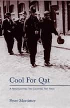 Cool for Qat ebook by Peter Mortimer