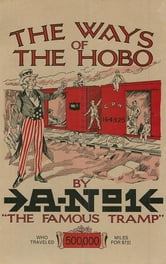 The Ways of the Hobo ebook by A-No. 1