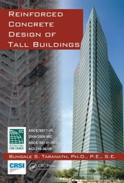 Reinforced Concrete Design of Tall Buildings ebook by Taranath, Bungale S.