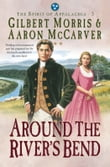 Around the River's Bend (Spirit of Appalachia Book #5)