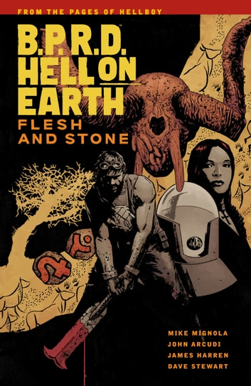 B.P.R.D Hell On Earth Volume 11: Flesh and Stone ebook by Mike Mignola