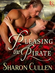 Pleasing the Pirate 電子書籍 Sharon Cullen