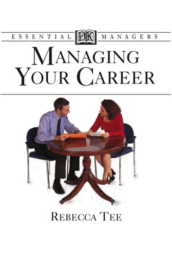 Managing Your Career ebook by Rebecca Tee