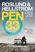 Pen 33 ebook by Anders Roslund, B¿rge Hellstr¿m