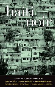 Haiti Noir ebook by Edwidge Danticat