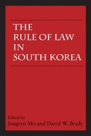 The Rule of Law in South Korea ebook by Jongryn Mo,David W. Brady