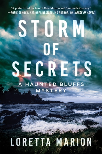 Storm of Secrets - A Haunted Bluffs Mystery ebook by Loretta Marion