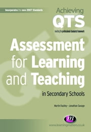 Assessment for Learning and Teaching in Secondary Schools ebook by Dr Martin Fautley,Jonathan Savage