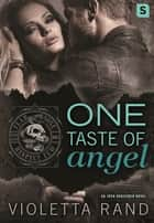 One Taste of Angel - A Dark Virgin Romance ebook by Violetta Rand
