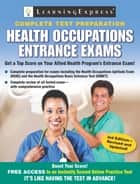 Health Occupations Entrance Exams ebook by LearningExpress LLC