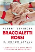 Braccialetti rossi ebook by Albert Espinosa