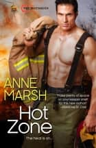 Hot Zone ebook by Anne Marsh