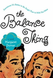 The Balance Thing ebook by Margaret Dumas