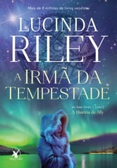 A irmã da tempestade ebook by Lucinda Riley