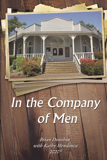In the Company of Men ebook by Brian Donohue