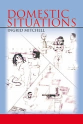 Domestic Situations ebook by Ingrid Mitchell