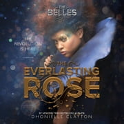 The Everlasting Rose luisterboek by Dhonielle Clayton