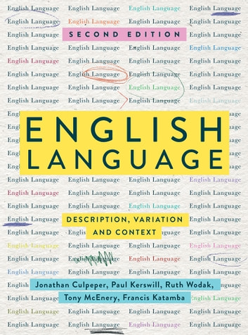 English Language - Description, Variation and Context ebook by