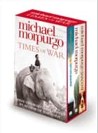 Times of War Collection ebook by Michael Morpurgo