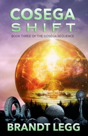 Cosega Shift ebook by Brandt Legg