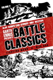 Garth Ennis: Battle Classics ebook by Alan Hebden,Cam Kennedy,Mike Western